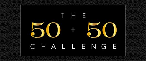 The 50+50 Challenge